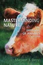 Masterminding Nature