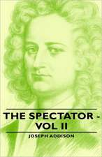 The Spectator -  Vol II