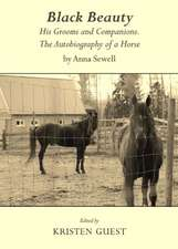 Black Beauty:  His Grooms and Companions. the Autobiography of a Horse by Anna Sewell