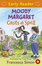 Horrid Henry Early Reader: Moody Margaret Casts a Spell