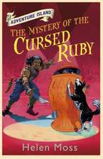 Moss, H: Adventure Island: The Mystery of the Cursed Ruby