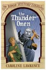 The Roman Mystery Scrolls: The Thunder Omen