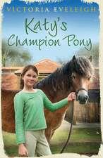 Katy's Champion Pony
