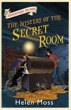 Moss, H: Adventure Island: The Mystery of the Secret Room