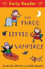 The Three Little Vampires