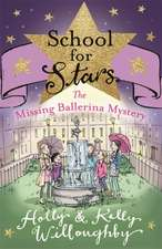 School for Stars: The Missing Ballerina Mystery