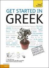 Get Started in Beginner's Greek: Teach Yourself