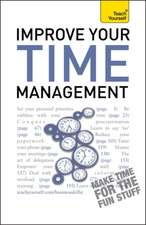 Improve Your Time Management: Teach Yourself