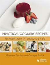 Practical Cookery Recipes for Hospitality Intermediate 1 and 2