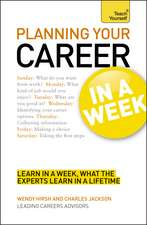 Planning Your Career in a Week a Teach Yourself Guide:  Teach Yourself