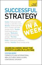 Successful Strategy in a Week: Teach Yourself