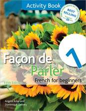 Facon de Parler 1 Activity Book 5th Edition:  French for Beginners
