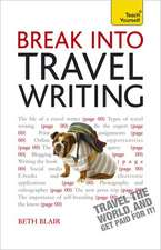 Break Into Travel Writing:  Cache Level 3 Diploma