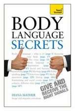 Body Language Secrets: Teach Yourself