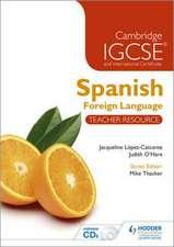 Cambridge IGCSE(R) and International Certificate Spanish Foreign Language