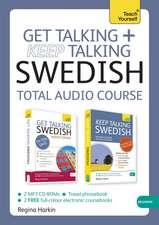 Harkin, R: Get Talking and Keep Talking Swedish Total Audio