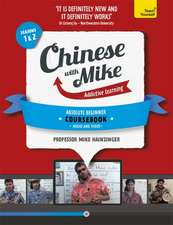 Learn Chinese with Mike Absolute Beginner Coursebook Seasons 1 & 2