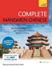 Complete Mandarin Chinese (Learn Mandarin Chinese with Teach Yourself)