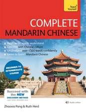 Complete Mandarin Chinese (Learn Mandarin Chinese)