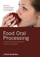 Food Oral Processing: Fundamentals of Eating and Sensory Perception