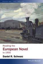 Reading the European Novel to 1900: A Critical Study of Major Fiction from Cervantes′ Don Quixote to Zola′s Germinal