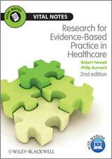 Research for Evidence–Based Practice in Healthcare