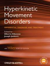 Hyperkinetic Movement Disorders: Differential Diagnosis and Treatment with Desktop Edition