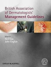 British Association of Dermatologists′ Management Guidelines
