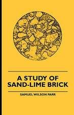 A Study Of Sand-Lime Brick