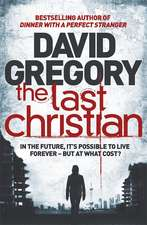 Gregory, D: The Last Christian
