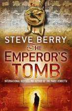 Berry, S: The Emperor's Tomb