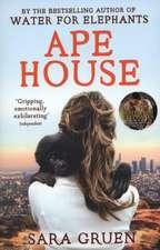 Gruen, S: Ape House