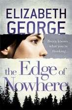 George, E: The Edge of Nowhere