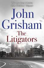 Grisham, J: Litigators