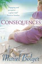 Bolger, M: Consequences
