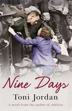 Jordan, T: Nine Days
