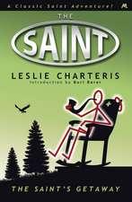 Charteris, L: The Saint's Getaway