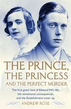Rose, A: The Prince, the Princess and the Perfect Murder