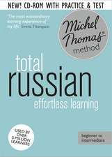 Total Russian:  Learn Russian with the Michel Thomas Method