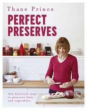 Prince, T: Perfect Preserves