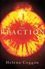 Coggan, H: The Reaction