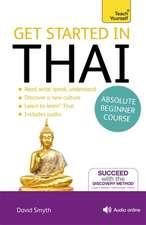 Get Started in Beginner's Thai (Learn Thai):  Season 1 & 2