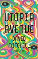 Mitchell, D: Utopia Avenue