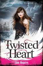 Maguire, E: Twisted Heart