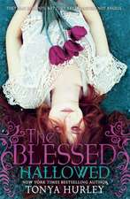 The Blessed 03: Hallowed