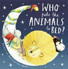 Who Puts the Animals to Bed?