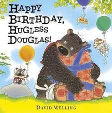 Happy Birthday, Hugless Douglas! Board Book