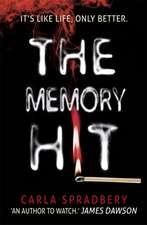 Spradbery, C: The Memory Hit