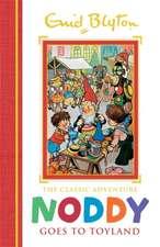 Noddy Classic Storybooks: Noddy Goes to Toyland