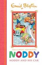 Noddy Classic Storybooks: Noddy and his Car